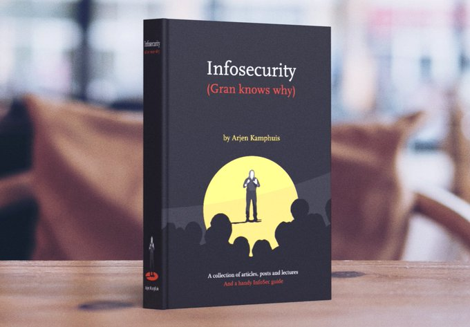 InfoSecurity (Gran knows why) - Arjen Kamphuis